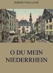 O du mein Niederrhein