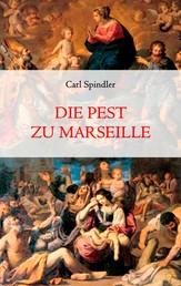 Die Pest zu Marseille
