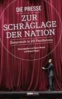 Rainer Nowak: Die Presse zur Schräglage der Nation