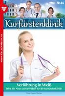 Nina Kayser-Darius: Kurfürstenklinik 85 – Arztroman