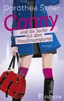 Dorothea Stiller: Conny und die Sache mit dem Hausfrauenporno ★★★★