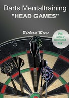 "Richard Weese: Darts mentaltraining ""Head Games"""