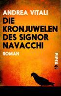 Andrea Vitali: Die Kronjuwelen des Signor Navacchi ★★★