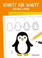 : Schritt für Schritt Zeichnen lernen. Lustige Tiere ★★★★★