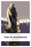 Lena Avanzini: Tod in Innsbruck ★★★★
