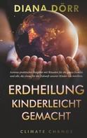 Diana Dörr: Erdheilung kinderleicht gemacht