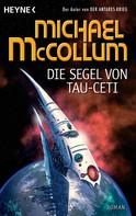 Michael McCollum: Die Segel von Tau Ceti ★★★★