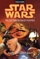 Kevin J. Anderson: Star Wars. Palast der dunklen Sonnen. Stories ★★★★