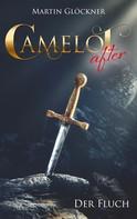Martin Glöckner: Camelot after