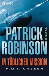 In tödlicher Mission H.M.S. Unseen - Roman