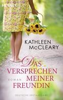 Kathleen McCleary: Das Versprechen meiner Freundin ★★★★