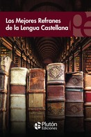 VV. AA.: Los mejores refranes de la lengua castellana