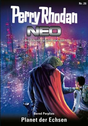Perry Rhodan Neo 26: Planet der Echsen