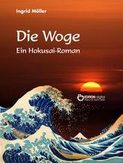 Die Woge - Ein Hokusai-Roman