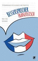 Marie-Odile Buchschmid: Bessersprecher Französisch ★★★