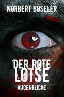 Norbert Böseler: Der rote Lotse