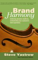 Steve Yastrow: Brand Harmony