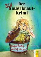 Ulrike Motschiunig: Der Schauerkraut-Krimi ★★★★★
