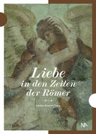 Günther Thüry: Liebe in den Zeiten der Römer ★★★★