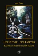 Jan Fries: Der Kessel der Götter