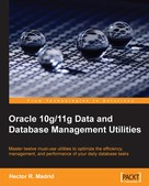 Hector R. Madrid: Oracle 10g/11g Data and Database Management Utilities