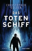 Christopher Golden: Das Totenschiff ★★★