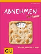 Friedrich Bohlmann: Abnehmen für Faule ★★★
