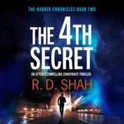 The 4th Secret - The Harker Chronicles, Book 2 (Unabridged)