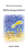 Hermann Gutmann: Weihnachtsgeschichten ★★★★