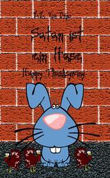 Satan ist ein Hase Happy Thanksgiving