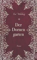 Wahrburg Eva: Der Dornengarten