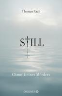 Thomas Raab: Still - Chronik eines Mörders ★★★★