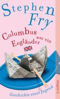 Stephen Fry: Columbus war ein Engländer ★★★