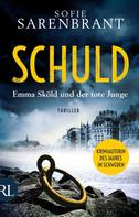 Sofie Sarenbrant: Schuld - Emma Sköld und der tote Junge ★★★★★