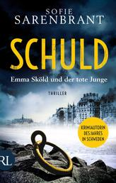 Schuld - Emma Sköld und der tote Junge - Thriller