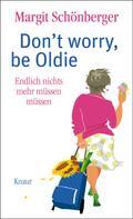 Margit Schönberger: Don't worry, be Oldie ★★★★