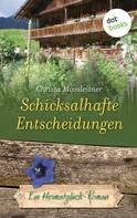 Christa Moosleitner: Schicksalhafte Entscheidungen