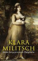 Iwan Sergejewitsch Turgenew: Klara Militsch