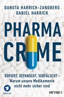 Danuta Harrich-Zandberg: Pharma-Crime ★★★★★