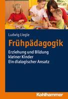Ludwig Liegle: Frühpädagogik