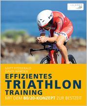 Effizientes Triathlon-Training - Mit dem 80/20-Konzept zur Bestzeit