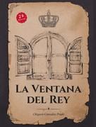 Olegario González Prado: La ventana del Rey