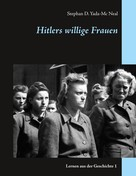 Stephan D. Yada-Mc Neal: Hitlers willige Frauen ★★★★★