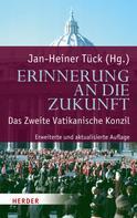 Jan-Heiner Tück: Erinnerung an die Zukunft