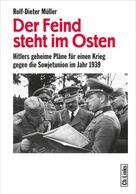 Rolf-Dieter Müller: Der Feind steht im Osten ★★★★