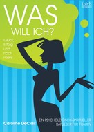 Caroline DeClair: WAS WILL ICH? ★★★★