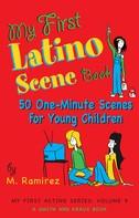 Marco Ramirez: My First Latino Scene Book