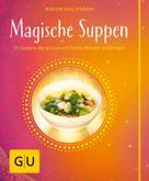 Marion Grillparzer: Magische Suppen ★★★