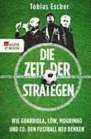 Tobias Escher: Die Zeit der Strategen ★★★★