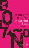 Roberto Bolaño: Monsieur Pain